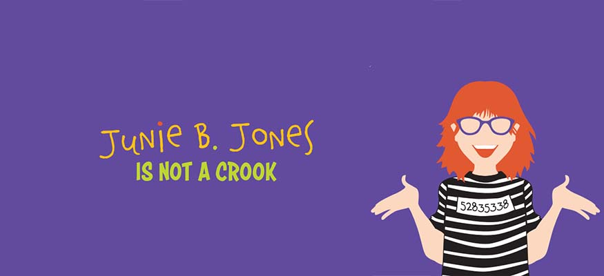 """Junie B. Jones Is Not a Crook"""