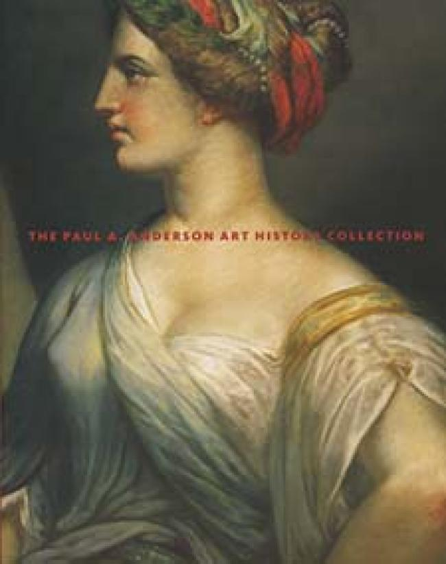 The Paul A. Anderson Art History Collection